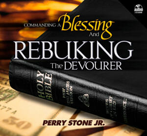 Commanding a Blessing & Rebuking the Devourer-0