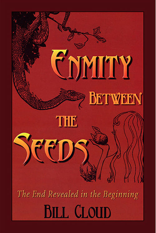 Enmity Between the Seeds Book - Bill Cloud-0