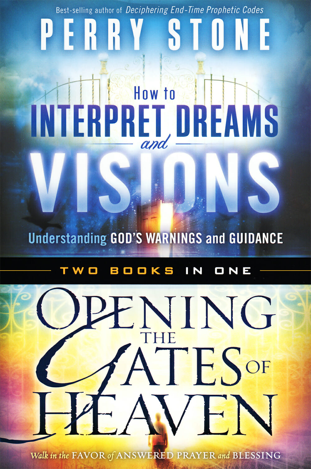 2N1 Interpreting Dreams & Visions and Opening the Gates of Heaven (2 Best Sellers in 1)-0